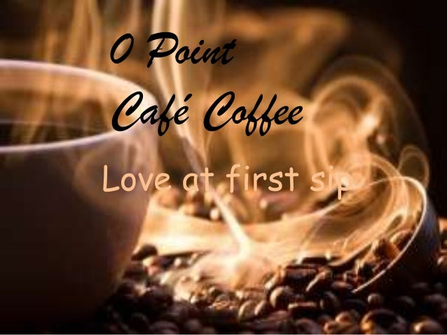0 Point Café Coffee Love at first sip