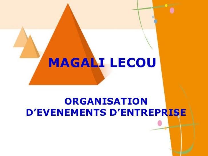 MAGALI LECOU ORGANISATION D'EVENEMENTS D'ENTREPRISE