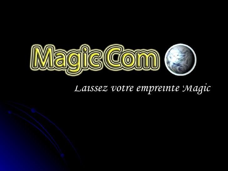 Laissez votre empreinte Magic