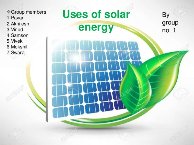 the history benefits and applications of solar energy Advantages of solar energy 1 wisdom is that solar power can not be relied on for base load or for mission critical applications history of solar energy.