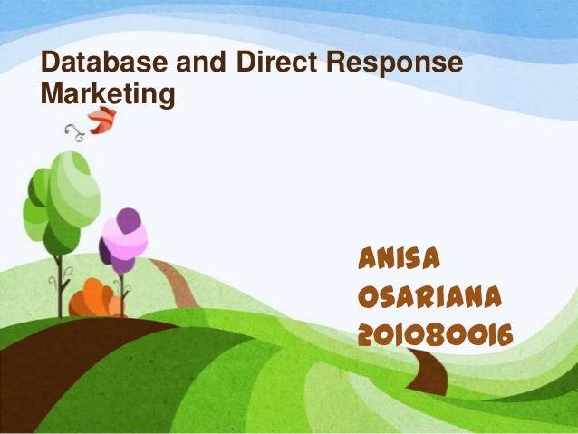 Database and Direct ResponseMarketingAnisaOsariana201080016