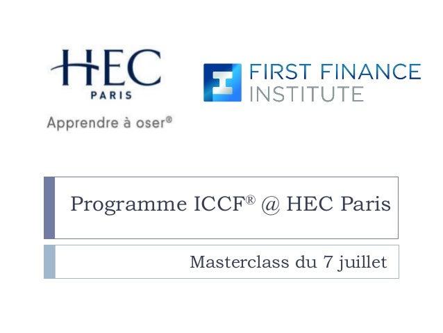 Programme ICCF® @ HEC Paris Masterclass du 7 juillet