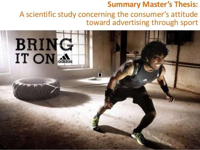 A scientific study concerning the consumer's attitude toward advertising through sport