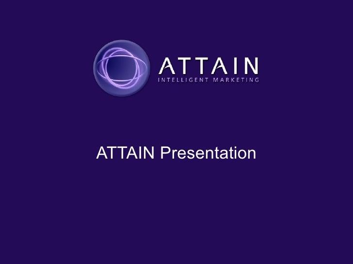 ATTAIN Presentation