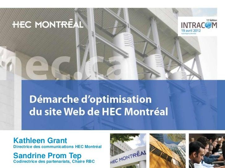 Démarche d'optimisation ergonomique du site de HEC Montréal pour le MBAntracom 2012