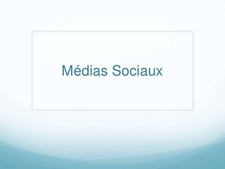 Médias Sociaux<br />