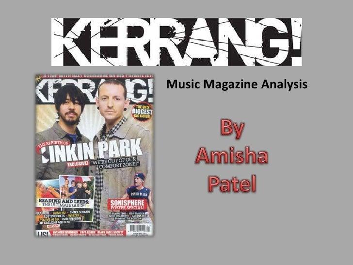 Music Magazine Analysis<br />By Amisha Patel<br />