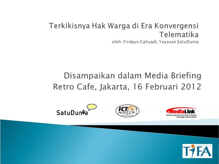 Presentation media briefing (firdaus cahyadi)