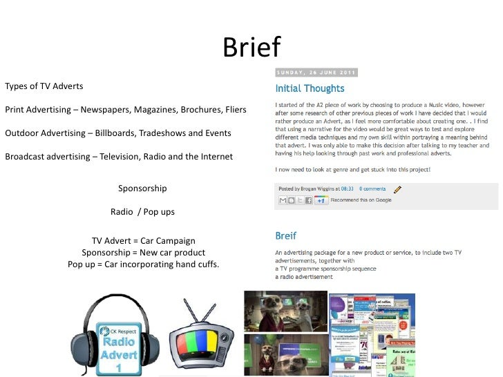 BriefTypes of TV AdvertsPrint Advertising – Newspapers, Magazines, Brochures, FliersOutdoor Advertising – Billboards, Trad...