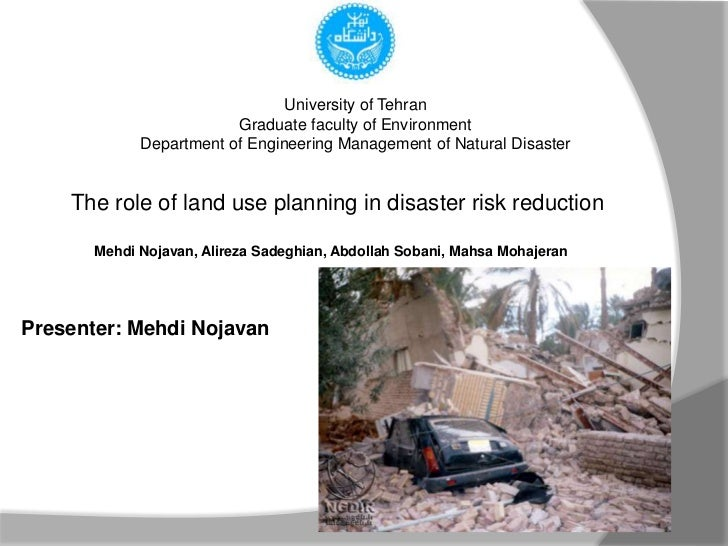 The role of land use planning in the disaster risk reduction