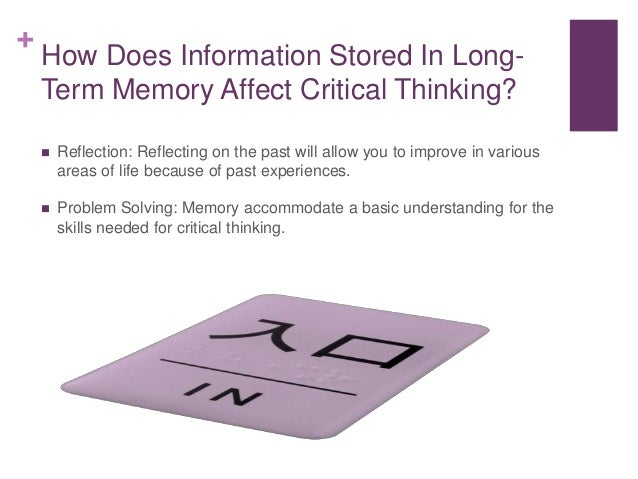 Connection between long-term memory and critical thinking