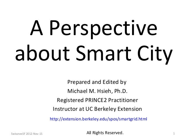 A Perspective  about Smart City                                Prepared and Edited by                                Micha...