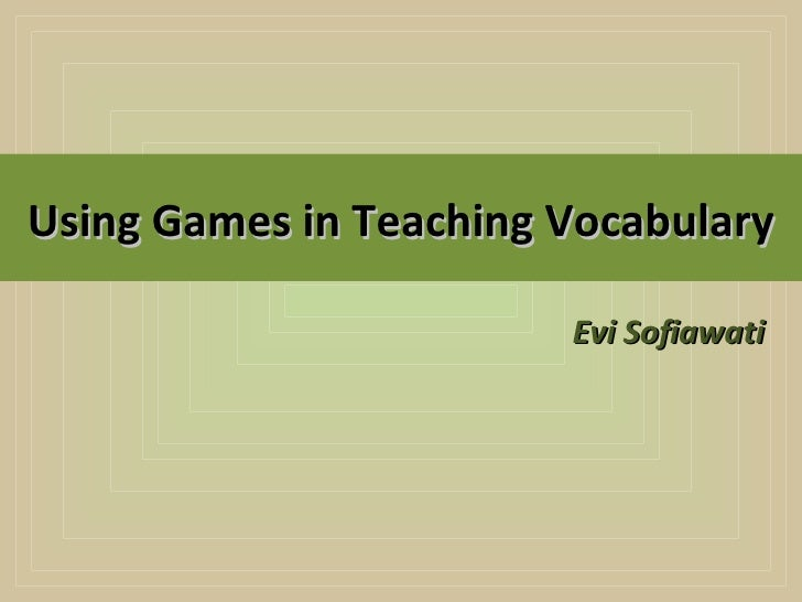 essay on teaching vocabulary This report was assigned for us to learn understand language teaching and how it is practiced more my assigned area is vocabulary learning and teaching.