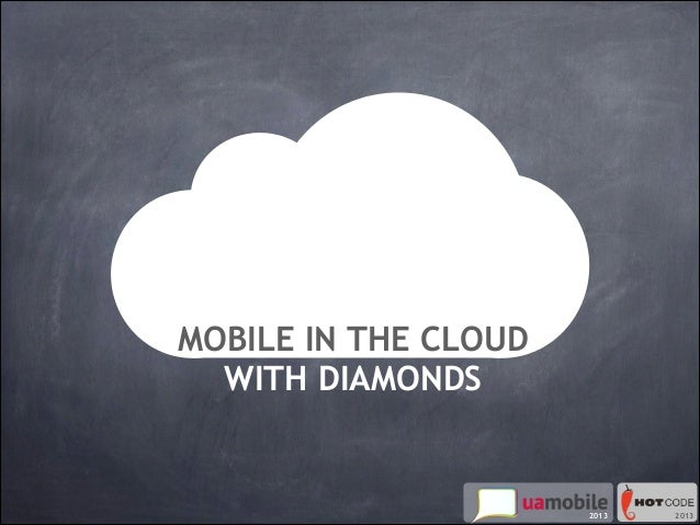 mobile in the cloud with diamonds. improved.