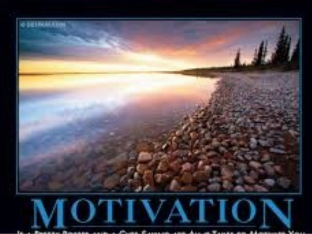  Motivation is the driving force that causes the flux from desire(ஆசைச) to will in life.  For example, hunger is a motiv...