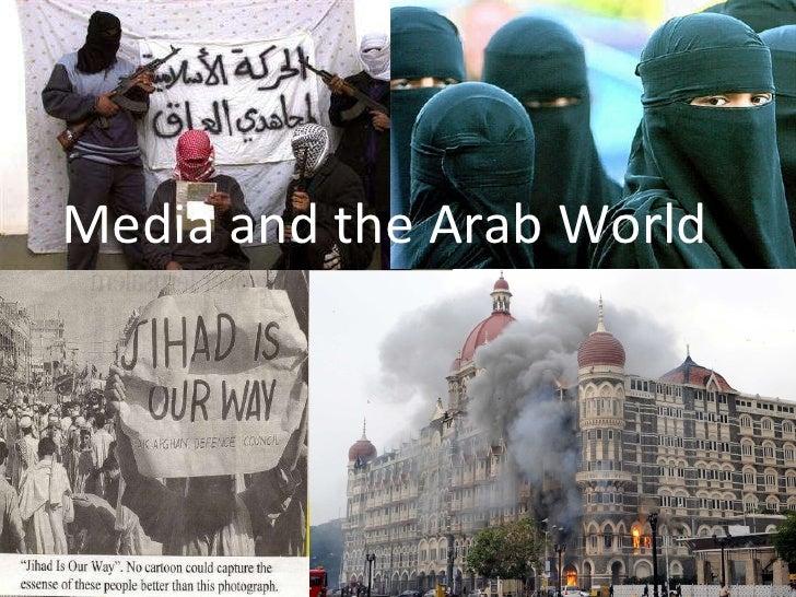 MEDIA IN THE ARAB WORLD