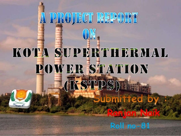KOTA SUPER THERMAL POWER STATION (KSTPS) by RANJAN NAIK