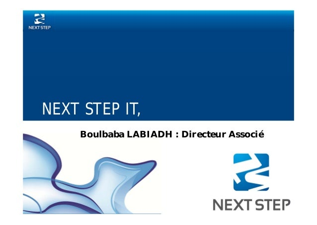 NEXT STEP IT,  Boulbaba LABIADH : Directeur Associé