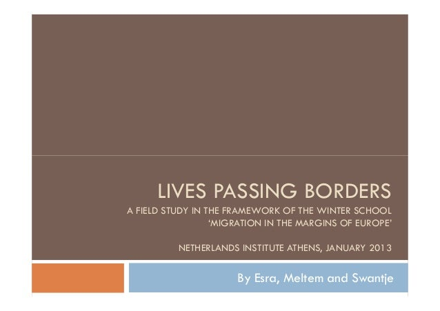 Lives passing borders