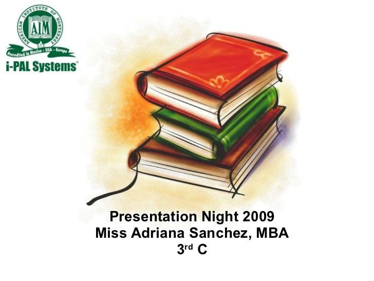 Presentation Night 3 C 09 10