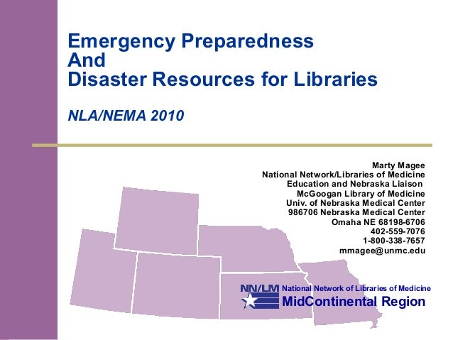 National Network of Libraries of Medicine MidContinental Region Emergency Preparedness And Disaster Resources for Librarie...