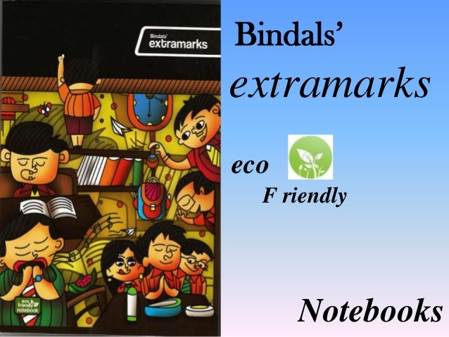 Bindals' extramarks eco F riendly Notebooks