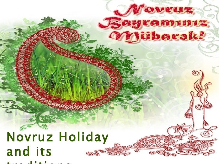 Novruz Holiday and its traditions
