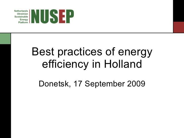 Best practices of energy efficiency in Holland, presentation by Illya Starikov in Donetsk 17.09.2009