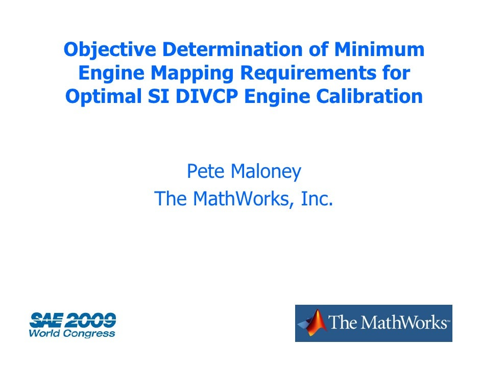 Objective Determination of Minimum  Engine M  E i    Mapping Requirements for               i  R    i      t f Optimal SI ...