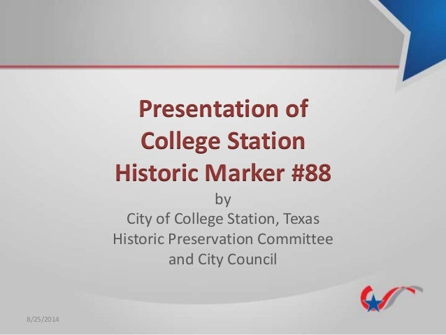 Presentation of College Station Historic Marker No. 88
