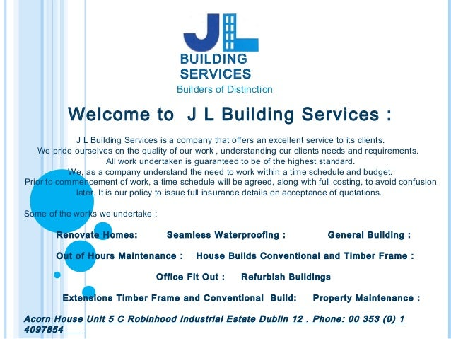 Presentation of jl building services work