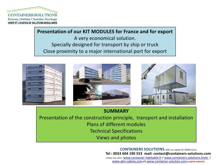 Presentation of our KIT MODULES for France and for export                 A very economical solution.      Specially desig...