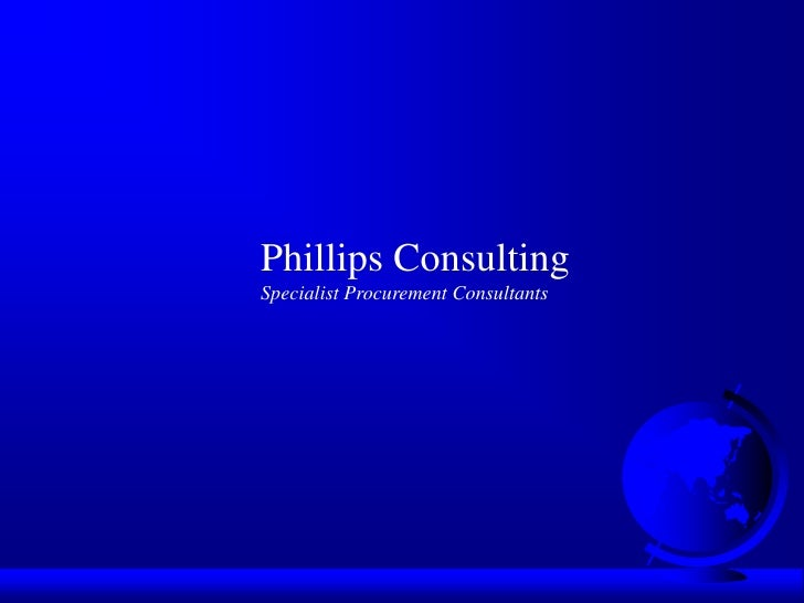Presentation Of Phillips Consulting