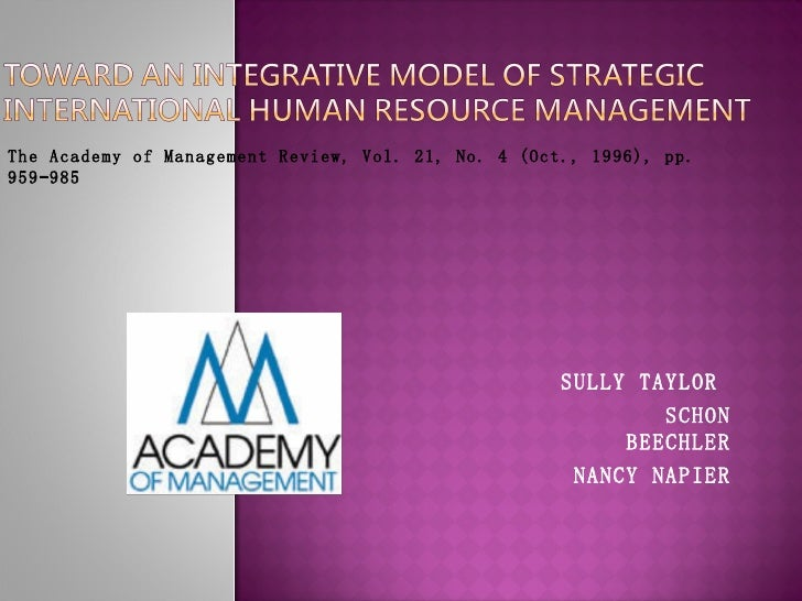 SULLY TAYLOR  SCHON BEECHLER NANCY NAPIER The Academy of Management Review, Vol. 21, No. 4 (Oct., 1996), pp. 959-985
