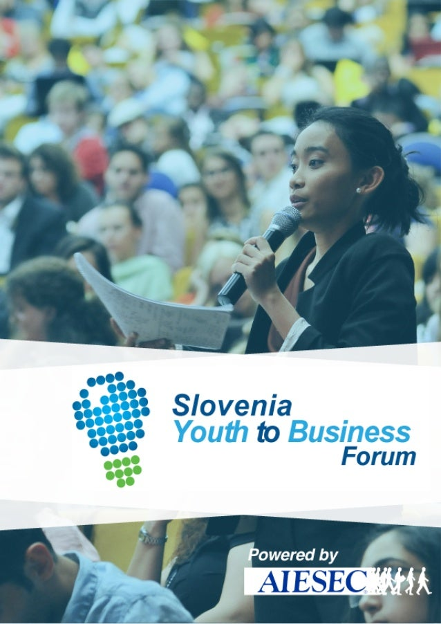 Slovenia YOUTH to BUSINESS forum 2014