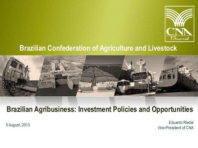 Presentation of the brazilian agribusiness   senadora Kátia Abreu - english 05.08.2013