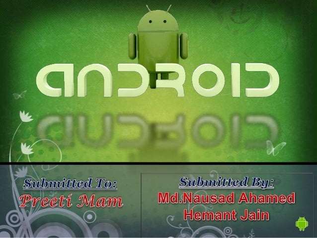 Presentation on Android