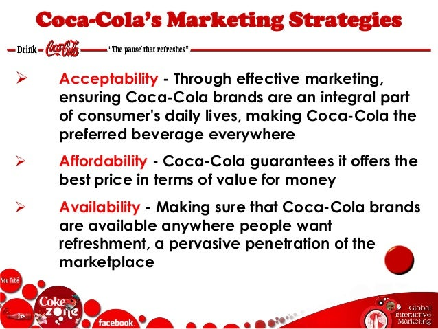 marketing strategy of coca cola Their marketing strategies are perfectly aligned with their target customers  around the world while not an energy drink company, coca-cola.