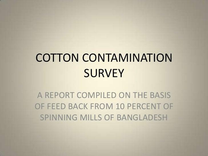 Presentation on cotton contamination survey