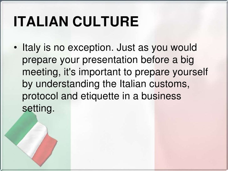 Customs And Cultures of Italy Italian Cultureitaly is