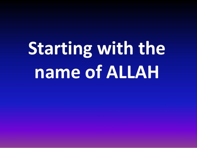 Starting with the name of ALLAH