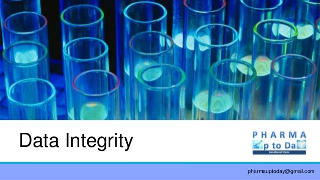 Data Integrity pharmauptoday@gmail.com