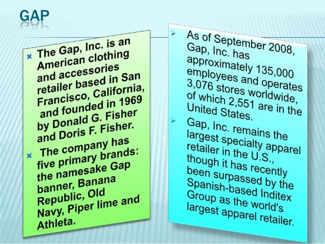 the csr evaluation of gap inc The firms gap inc and oriflame engage in csr as a means to build credibility of ''natural'' products with as low environ- mentalanduserimpactaspossibletheindustrialglobaltool.