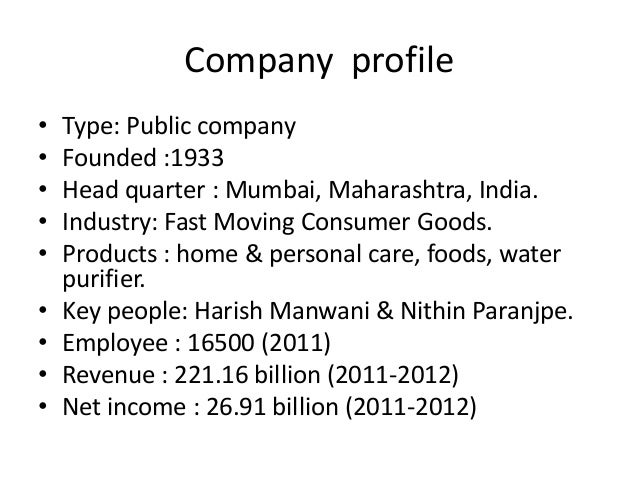 features of hindustan unilever ltd Hindustan unilever limited (hul), india's largest fast moving consumer   hul's brands, by virtue of the product characteristics and market.