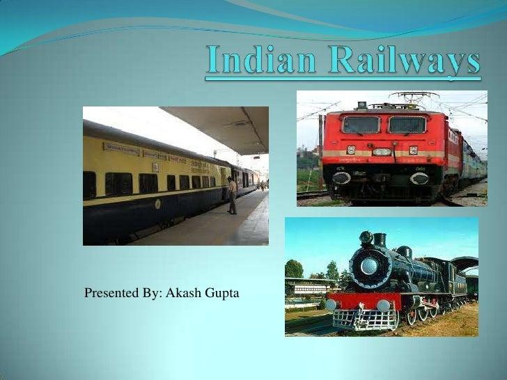 indian railways Presentation .