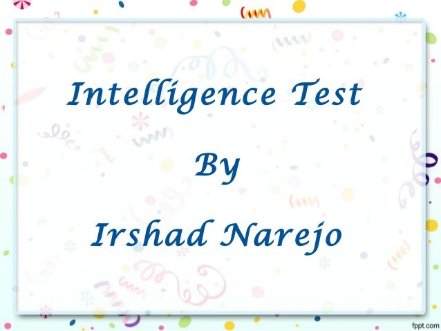 intelligence is defined by the iq test essay Intelligence essay why does the definition and measurement of intelligence create problems but if they were asked to take a timed iq test, they might not get a result which reflects their intellectual ability.