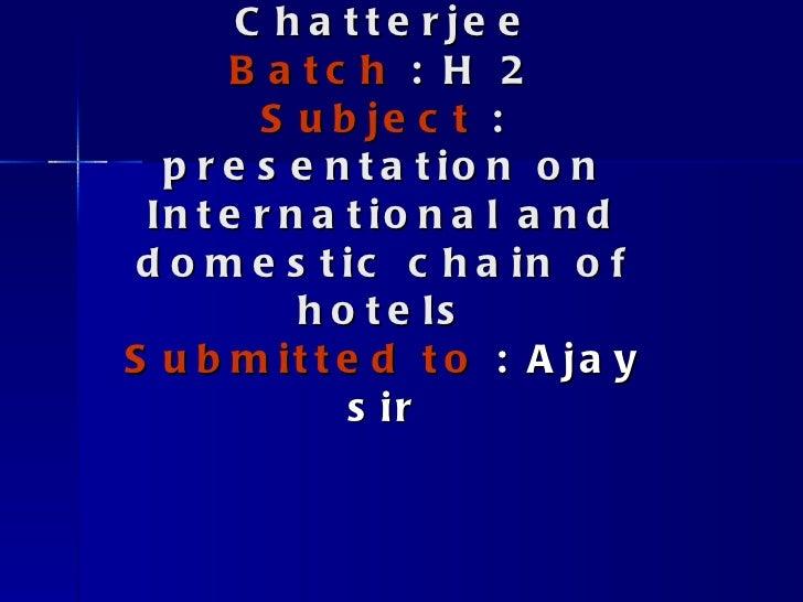 Presentation on international chain of hotels