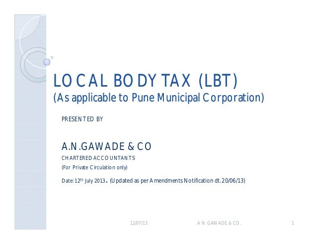 LOCAL BODY TAX (LBT)LOCAL BODY TAX (LBT) (As applicable to Pune Municipal Corporation)(As applicable to Pune Municipal Cor...