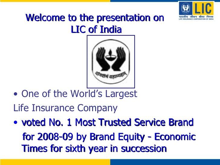 <ul><li>One of the World's Largest  </li></ul><ul><li>Life Insurance Company </li></ul><ul><li>voted No. 1 Most Trusted Se...