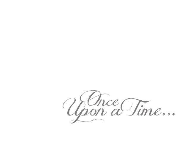 OnceUpon aTime...